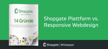 14 Gründe warum Shopgate im E-Commerce besser ist als Responsive Design