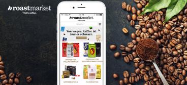 Warum das Start-up Roast Market auf Apps setzt