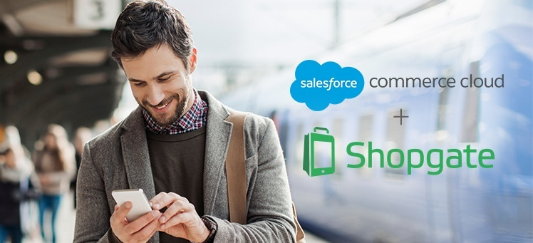 Shopgate Joins Salesforce Partner Program to Drive Customer Success with Salesforce Commerce Cloud
