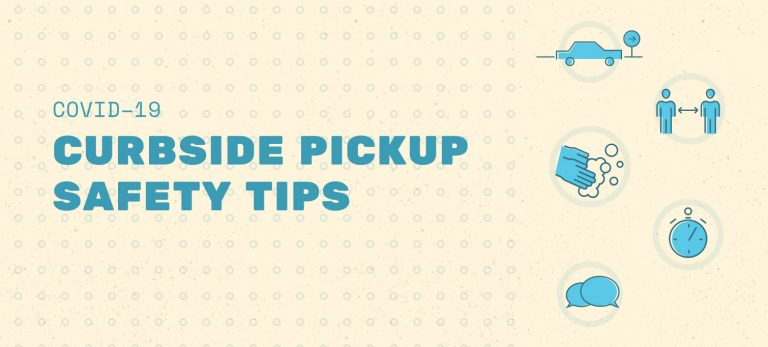 Curbside Pickup Safety Tips: Considerations for Customers and Employees